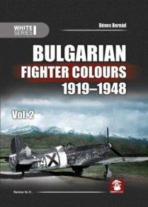 MMP Books 58198 Bulgarian Fighter Colours 1919-1948 Vol. 2 EN