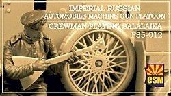 Copper State Models F35-012 Imperial Russian Automobile Machine Gun Platoon Crewman playing balalaika 1/35