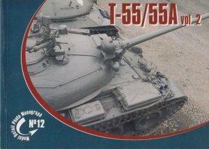 Rossagraph Model Detail Photo Monograph No. 12 - T-55 / T-55A Vol.2  PL/EN