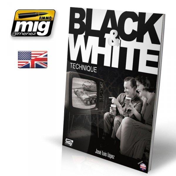AMMO of Mig Jimenez 6016 BLACK & WHITE TECHNIQUE (English)