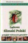 Lądowe ślimaki Polski Atlas i klucz