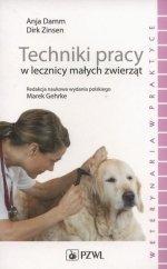 Techniki pracy w lecznicy małych zwierząt