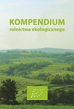 Kompendium rolnictwa ekologicznego