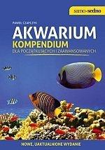 Akwarium Kompendium dla początkujących i zaawansowanych Edycja II