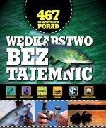 Wędkarstwo bez tajemnic 467 praktycznych porad