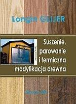 Suszenie parowanie i termiczna modyfikacja drewna