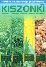 Kiszonki surowiec technologia produkcji wartość pokarmowa