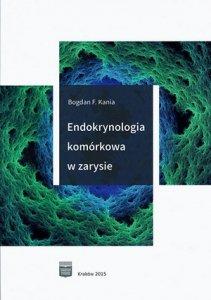 Endokrynologia komórkowa w zarysie