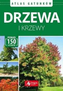 Drzewa i krzewy Atlas gatunków