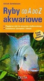 Ryby akwariowe od A do Z