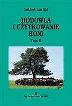 Hodowla i użytkowanie koni Tom 2