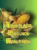 Technologia produkcji kukurydzy