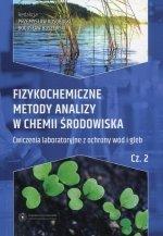 Fizykochemiczne metody analizy w chemii środowiska Część 2 Ćwiczenia laboratoryjne z ochrony wód i gleb