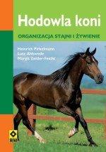 Hodowla koni Organizacja stajni i żywienie
