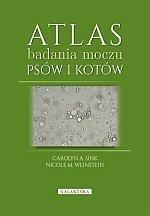 Atlas badania moczu u  psów i kotów
