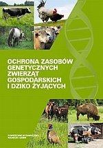 Ochrona zasobów genetycznych zwierząt gospodarskich i dziko żyjących