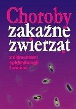 Choroby zakaźne zwierząt z elementami epidemiologii i zoonoz