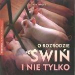 O rozrodzie świń i nie tylko