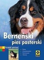 Berneński pies pasterski. Poradnik opiekuna