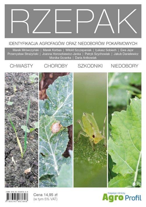 Atlas Rzepak Identyfikacja agrofagów oraz niedoborów