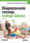 Diagnozowanie rozwoju małego dziecka Część 1