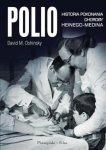Polio Historia pokonania choroby Heinego-Medina