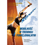 Mobilność w treningu funkcjonalnym
