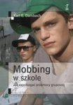 Mobbing w szkole Jak zapobiegać przemocy grupowej