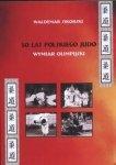50 lat polskiego judo wymiar olimpijski
