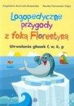 Logopedyczne przygody z foką Florentyną Utrwalanie głosek f w k g