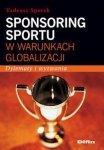Sponsoring sportu w warunkach globalizacji. Dylematy i wyzwania