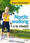 Nordic walking I o to chodzi!