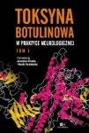 Toksyna Botulinowa w praktyce neurologicznej