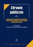 Zdrowie publiczne Podręcznik dla studentów i absolwentów