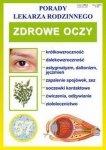 Zdrowe oczy Porady lekarza rodzinnego
