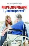 """Niepełnosprawni i """"pełnosprawni"""""""