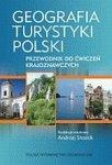 Geografia turystyki Polski Przewodnik do ćwiczeń krajoznawczych