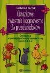 Obrazkowe ćwiczenia logopedyczne dla przedszkolaków Ćwiczenia wspomagające terapię logopedyczną głosek P, B, T, D