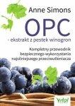 OPC ekstrakt z pestek winogron Kompletny przewodnik bezpiecznego wykorzystania najsilniejszego przeciwutleniacza