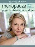 Menopauza Przechodzimy naturalnie Naturalna terapia hormonalna