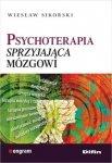 Psychoterapia sprzyjająca mózgowi