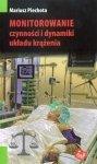Monitorowanie czynności i dynamiki układu krążenia