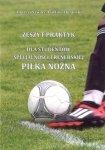 Zeszyt praktyk dla studentów specjalizacji trenerskiej piłka nożna 2016