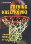 Trening koszykówki Taktyka Technika Kondycja
