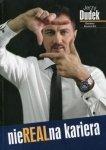 Jerzy Dudek NieREALna kariera