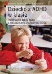 Dziecko z ADHD w klasie Planowanie pracy dzieci z zaburzeniami k