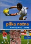 Piłka nożna Seria Sport Historia zasady trening