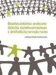Bezpieczeństwo społeczne dziecka niepełnosprawnego z dysfunkcją