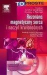 Rezonans magnetyczny serca i naczyń krwionośnych Seria To Proste