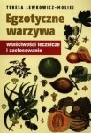 Egzotyczne warzywa Właściwości lecznicze i zastosowanie